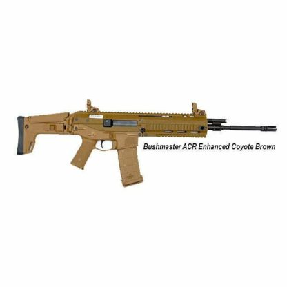 Bushmaster ACR Enhanced Coyote Brown, in Stock, For Sale