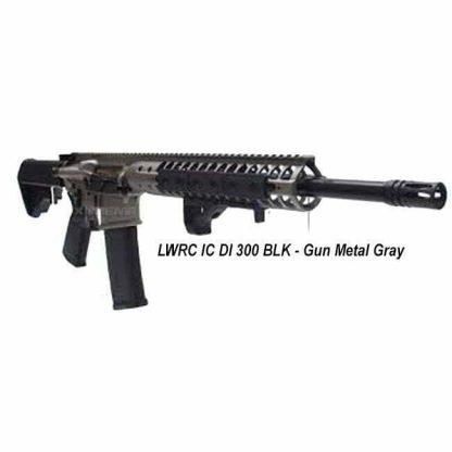 LWRC IC DI 300 Blackout Gun Metal Grey, in Stock, For Sale