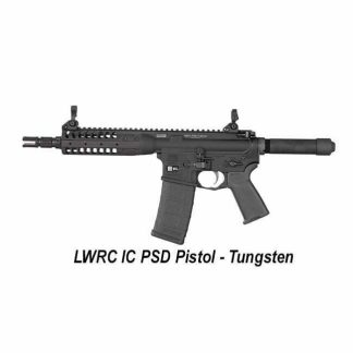 LWRC IC-PSD Pistol Tungsten, LWRC ICPSDPR5TG8SBA3, in Stock, For Sale