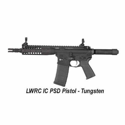 LWRC IC-PSD Pistol Tungsten, LWRC ICPSDPR5TG8SBA3, in Stock, For Sale