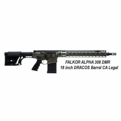 FALKOR ALPHA 308 DMR 18 inch DRACOS Barrel, Shadow, CA Legal, in Stock, For Sale