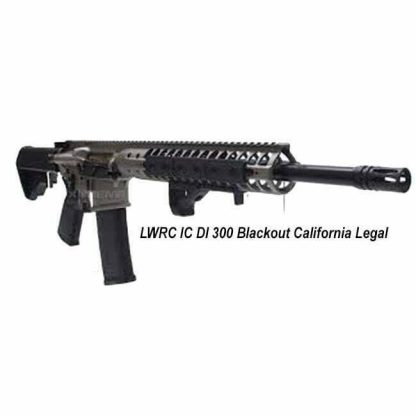 LWRC IC DI 300 Blackout California Legal