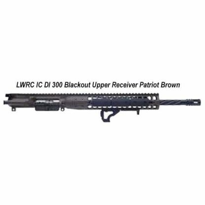 LWRC IC DI 300 Blackout Upper Receiver Patriot Brown, in Stock, For Sale