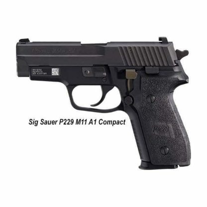 Sig Sauer P229 M11-A1 Compact, 798681448739, in Stock, For Sale