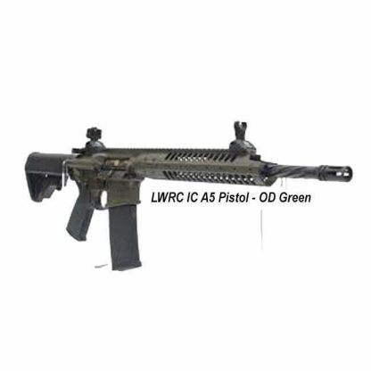 LWRC IC A5 Pistol OD Green, in Stock, For Sale
