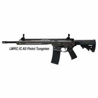 LWRC IC A5 Pistol Tungsten, in Stock, For Sale