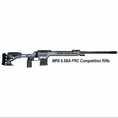 MPA 6.5BA PRC Bolt Action Competition Rifle. in Stock, For Sale