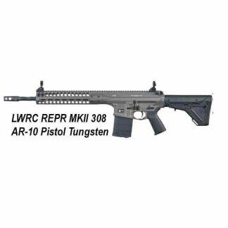 LWRC REPR MKII 308 AR-10 Pistol Tungsten, in Stock, For Sale