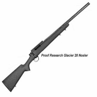 Proof Research Glacier 28 Nosler, in Stock, For Sale