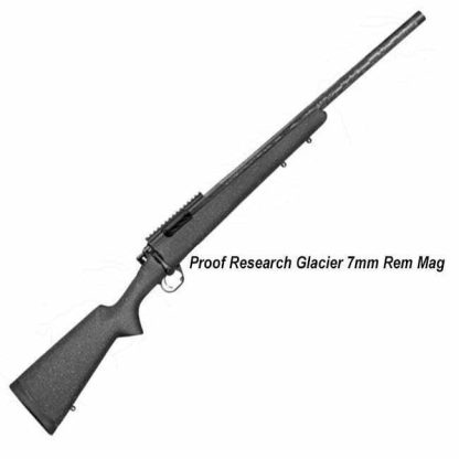 Proof Research Glacier 7mm Rem Mag, in Stock, For Sale
