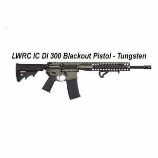 LWRC IC DI 300 Blackout Pistol Tungsten, in Stock, For Sale