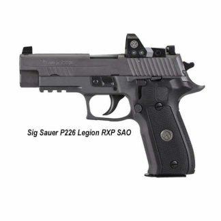 Sig Sauer P226 Legion RXP SAO, E26R-9-LEGION-SAO-RXP, 798681626649, in Stock, For Sale