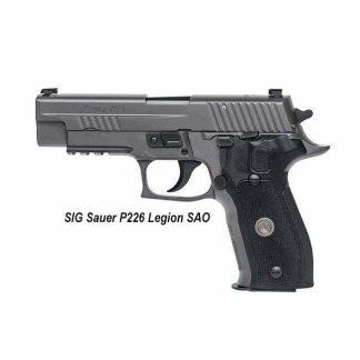 SIG Sauer P226 Legion SAO, 226R-9-LEGION-SAO. 798681538850, in Stock, For Sale
