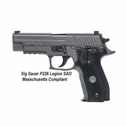Sig Sauer P226 Legion SAO Massachusetts Compliant (10 Round), 226RM-9-LEGION-SAO, 798681582501, in Stock, For Sale