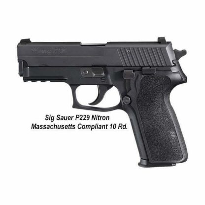 Sig Sauer P229 Nitron Massachusetts Compliant (10 Round), 229RM9BSS, 798681294879, in Stock, For Sale