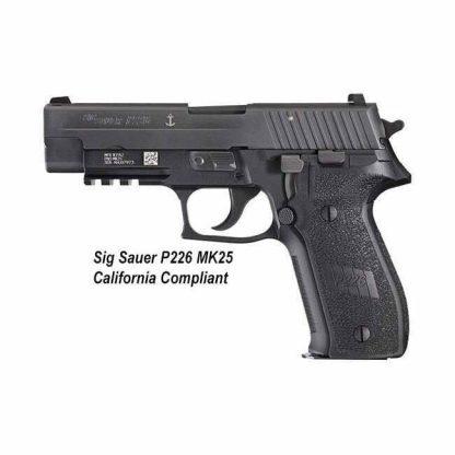 Sig Sauer P226 MK25 California Compliant, MK25CA, 798681437313, in Stock, For Sale
