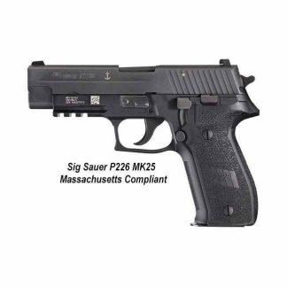Sig Sauer P226 MK25 Massachusetts Compliant, MK-25MA, 798681582983, in Stock, For Sale