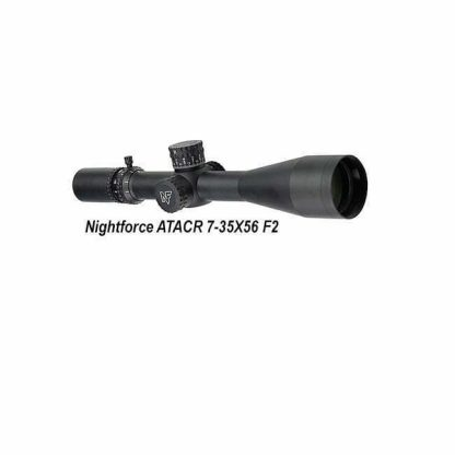 NIghtforce ATACR 7-35X56, MOAR-T, F2, C626, 847362016740, in Stock, For Sale