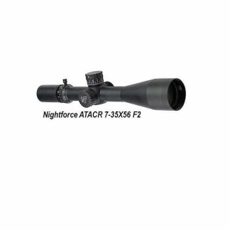 NIghtforce ATACR, MIL-C, 7-35X56 F2, C627, 847362016757, in Stock, For Sale