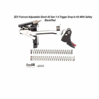 ZEV Fulcrum Adjustable Glock 45 Gen 1-4 Trigger Drop-In Kit With Safety– (Blk/Red), FUL-ADJ-DRP-45SF-B-R, 811745029542, in Stock, For Sale