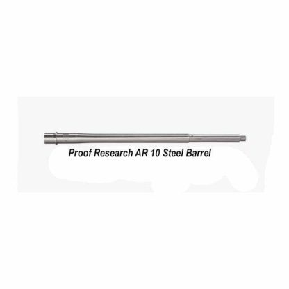 Proof Research AR10 Steel Barrel, in Stock, For Sale