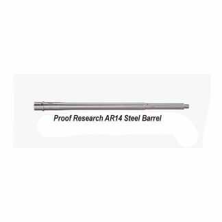Proof Research AR 10 Steel Barrel, in Stock, For Sale