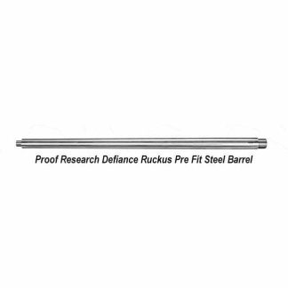 Proof Research Defiance Ruckus Pre Fit Steel Barrels, in Stock, For Sale