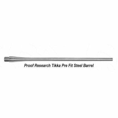 Proof Research Tikka Pre Fit Steel Barrels