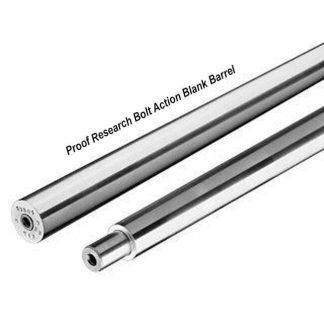 Proof Research Bolt Action Blank Barrels