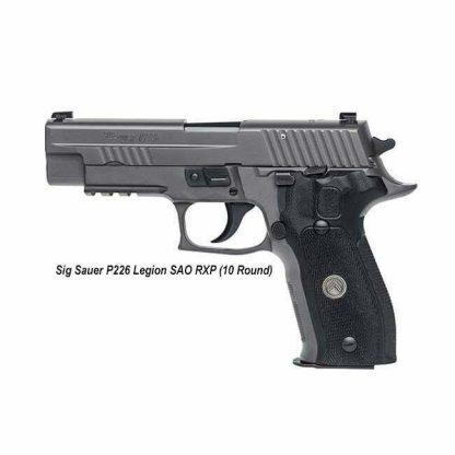 Sig Sauer P226 Legion SAO RXP , 10 Round, 226R-9-LEGION-SAO-RXP, 798681626601, in Stock, For Sale