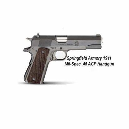 Springfield Armory 1911 Mil-Spec .45 ACP Handgun, PB9108L, PB9151L, in Stock, For Sale
