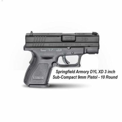 "Springfield Armory DYL XD 3"" Sub-Compact 9mm Pistol -10 Round, XDD9801, in Stock, For Sale"