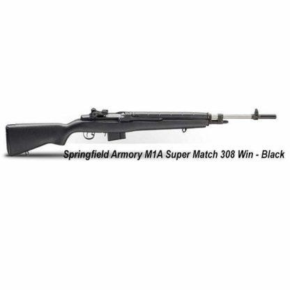 Springfield Armory M1A Super Match 308 Win, Black, SA9804, SA9804CA, in Stock, For Sale