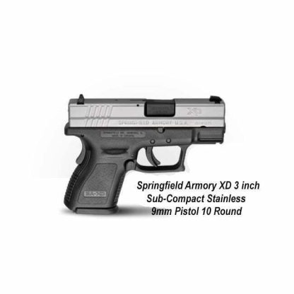 """Springfield Armory XD 3"""" Sub-Compact Stainless 9mm Pistol - 10 Round, XD9821, in Stock, For Sale"""
