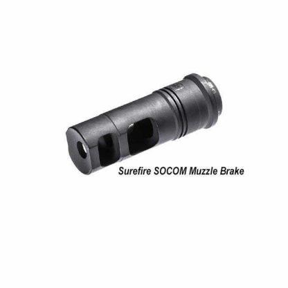 Surefire Socom Muzzle Brake, Surefire Muzzle Brake, in Stock, For Sale,