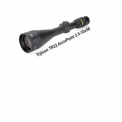 Trijicon AccuPoint 2.5-10X56, TR22, 719307400511, in Stock, For Sale