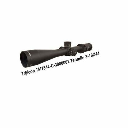Trijicon Tenmile 3-18X44, TM1844-C-3000002, 719307403420, in Stock, For Sale