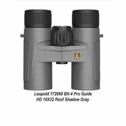 Leupold BX-4 Pro Guide HD 10X32 Binocular, Gray, 172660, 030317015084, in Stock, For Sale