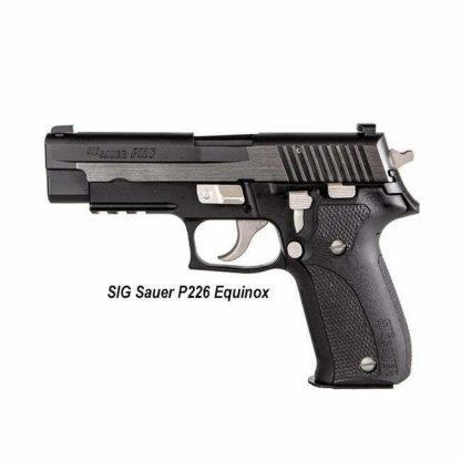 SIG Sauer P226 Equinox, E26R-9-EQ-CW-500 , 798681628681, in Stock, For Sale