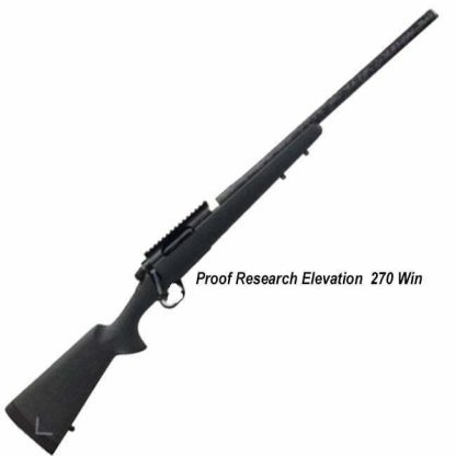 Proof Research Elevation 270 Win, in Stock, For Sale