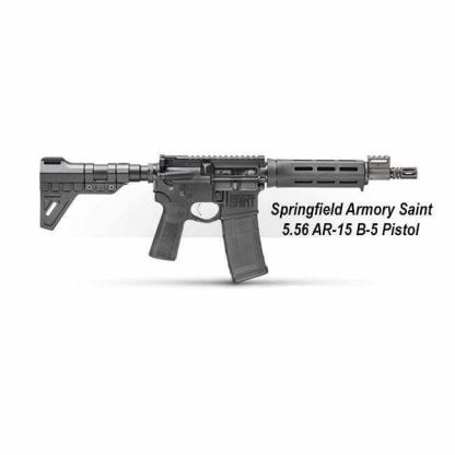 Springfield Armory Saint 5.56 AR-15 B-5 Pistol, ST9096556BM-B5, ST9096556BMLC-B5, 706397935566, 706397935948, in Stock, For Sale