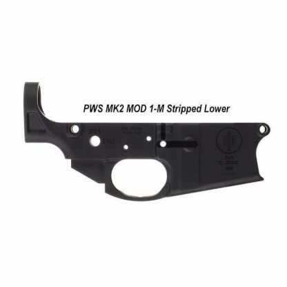 PWS MK2 MOD 1-M Stripped Lower, 18-M200SM1B, 811154030535, in Stock, For Salein Stock, For Sale