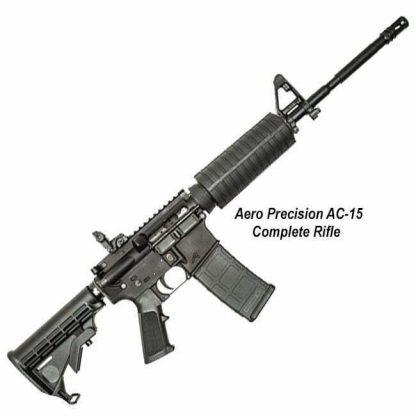 Aero Precision AC-15 Complete Rifle, APCR100015, 00815421020175, in Stock, For Sale
