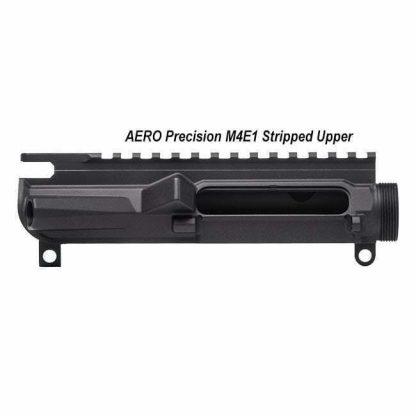 AERO Precision M4E1 Stripped Upper, in Stock, For Sale