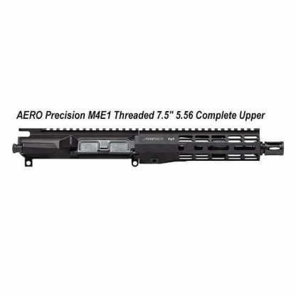 """AERO Precision M4E1 Threaded 7.5"""" 5.56 Complete Upper, APPG700601, in Stock, For Sale"""