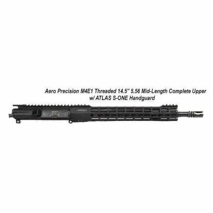 "Aero Precision M4E1 Threaded 14.5"" 5.56 Mid-Length Complete Upper Receiver w/ ATLAS S-ONE Handguard, Black,APPG700204, in Stock, For Sale"