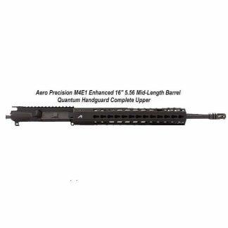 "Aero Precision M4E1 Enhanced 16"" 5.56 Mid-Length Barrel Quantum Handguard Complete Upper Receiver, 12 in M-LOK, Black, in Stock, For Sale"