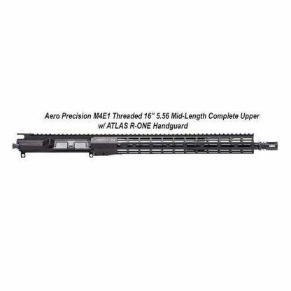 "AERO Precision M4E1 Threaded 16"" 5.56 Mid-Length Complete Upper w/ ATLAS R-ONE Handguard, Black, APPG700604P7, in Stock, For Sale"
