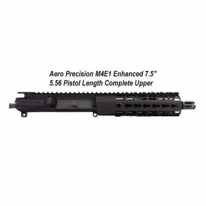 "Aero Precision M4E1 Enhanced 7.5"" 5.56 Pistol Length Complete Upper Receiver, Black, APPG600211P0, in Stock, For Sale"