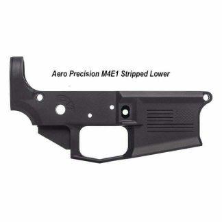 Aero Precision M4E1 Stripped Lower, in Stock, For Sale